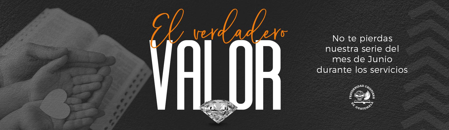 Serie «El verdadero Valor»